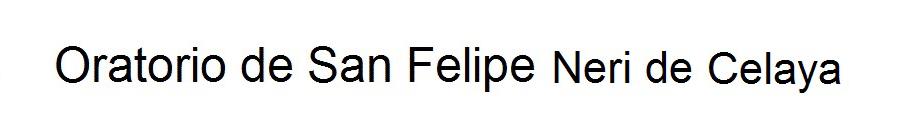 Oratorio de San Felipe Neri de Celaya